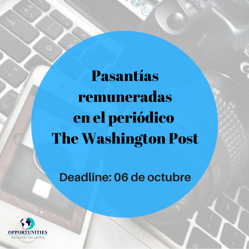 Pasantías remuneradas en el periódico The Washington Post ...